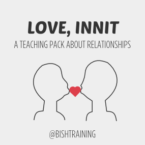 LOVE INNIT a teaching pack about relationships pic